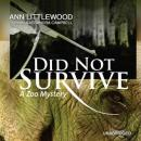 Did Not Survive: A Zoo Mystery, Ann Littlewood