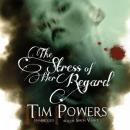 The Stress of Her Regard, Tim Powers
