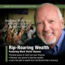 Rip-Roaring Wealth, Made for Success