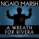 A Wreath for Rivera, Ngaio Marsh