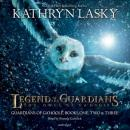 Legend of the Guardians: The Owls of Ga'Hoole, Kathryn Lasky