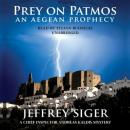 Prey on Patmos, Jeffrey Siger