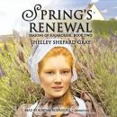 Spring's Renewal, Shelley Shepard Gray