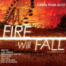 Fire Will Fall, Carol Plum-Ucci