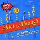 Elliot Allagash: A Novel, Simon Rich