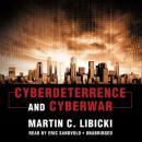 Cyberdeterrence and Cyberwar Audiobook