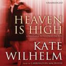Heaven Is High: A Barbara Holloway Novel, Kate Wilhelm