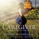 Caregiver, Shelley Shepard Gray