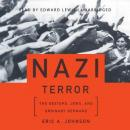 Nazi Terror: The Gestapo, Jews, and Ordinary Germans, Eric A. Johnson
