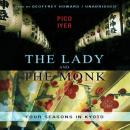 The Lady and the Monk, Pico Iyer
