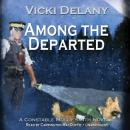 Among the Departed, Vicki Delany