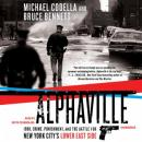 Alphaville: 1988, Crime, Punishment, and the Battle for New York City's Lower East Side Audiobook