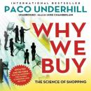 Why We Buy, Updated and Revised Edition: The Science of Shopping, Paco Underhill