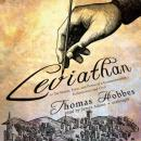 Leviathan: or The Matter, Form, and Power of a Commonwealth, Ecclesiastical and Civil, Thomas Hobbes