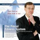 Fiscal Fitness System: Understanding Balance Sheets, Income Statements, and Cash Flow, Made for Success