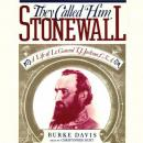 They Called Him Stonewall, Burke Davis