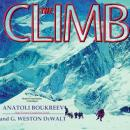 Climb: Tragic Ambitions on Everest, G. Weston Dewalt, Anatoli Boukreev