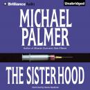 Sisterhood, Michael Palmer