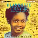 Claudette Colvin: Twice Toward Justice Audiobook