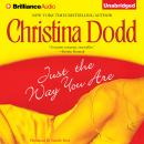Just the Way You Are, Christina Dodd