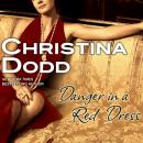 Danger in a Red Dress, Christina Dodd