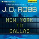 New York to Dallas, J. D. Robb