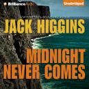 Midnight Never Comes, Jack Higgins