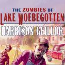 Zombies of Lake Woebegotten Audiobook