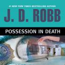 Possession in Death, J. D. Robb