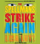 Spellmans Strike Again: A Novel, Lisa Lutz