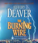 Burning Wire: A Lincoln Rhyme Novel, Jeffery Deaver