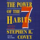 Power of the 7 Habits: Applications and Insights, Stephen R. Covey