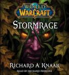 World of Warcraft: Stormrage, Richard A. Knaak