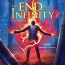 The End of Infinity Audiobook