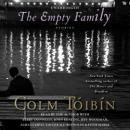 Empty Family: Stories, Colm Toibin