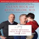 7: Seven Wonders That Will Change Your Life, Keith Russell Ablow, Glenn Beck