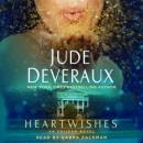Heartwishes: A Novel, Jude Deveraux