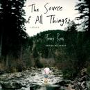 Source of All Things: A Memoir, Tracy Ross