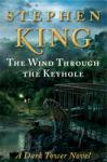 Wind Through the Keyhole: A Dark Tower Novel, Stephen King