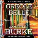 Creole Belle: A Dave Robicheaux Novel, James Lee Burke