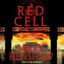 Red Cell: A Novel, Mark Henshaw