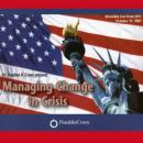Managing Change in Crisis: Covey Live from NYC, Stephen R. Covey