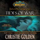 World of Warcraft: Jaina Proudmoore: Tides of War, Christie Golden