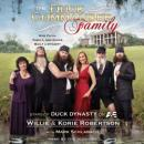 Duck Commander Family: How Faith, Family, and Ducks Built a Dynasty, Korie Robertson, Willie Robertson