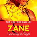 Zane's The Sex Chronicles Audiobook