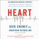Heart: An American Medical Odyssey, Jonathan Reiner, Dick Cheney