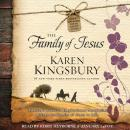 Family of Jesus, Karen Kingsbury