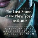 Last Stand of the New York Institute, Sarah Rees Brennan, Cassandra Clare