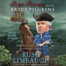 Rush Revere and the Brave Pilgrims: Time-Travel Adventures with Exceptional Americans, Rush Limbaugh