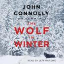 The Wolf in Winter: A Charlie Parker Thriller Audiobook